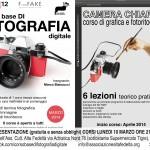 Presentazione dei corsi 2014: CORSO base di FOTOGRAFIA digitale e CAMERA CHIARA corso di grafica e fotoritocco